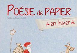 Poésie de papier en hiver (documentaire)