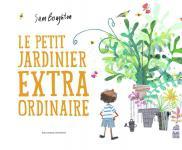 Le Petit jardinier extraordinaire (Album)