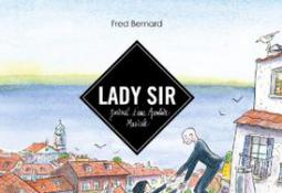 Lady Sir : Journal d'une aventure musicale (BD)