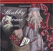 Shabby Home, la joie de Noël (documentaire adulte)