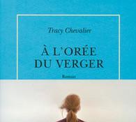 A l'orée du verger de Tracy Chevalier (roman adulte)