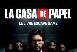 La Casa de Papel : le Livre escape game