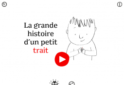 La grande histoire d'un petit trait (Application tablette)