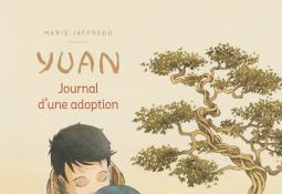 Yuan : Journal d'une adoption (Bande Dessinée)