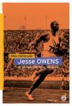 Jesse Owens, le coureur qui défia les nazis (Roman)