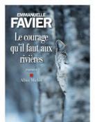 Le courage qu'il faut aux rivières (Roman)