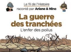 La Guerre des tranchées, l'enfer des poilus (Bande dessinée)