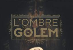 L'ombre du Golem (Roman illustré)