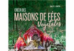 Créer des maisons de fées végétales (documentaire adulte)