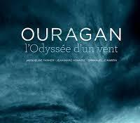 Ouragan : odyssée d'un vent (Documentaire)