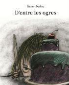 D'entre les ogres (Album)
