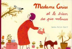 Madame Cerise et le trésor des pies voleuses (album)